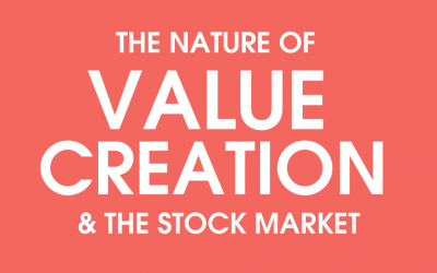 The Nature of Value Creation and the Stock Market